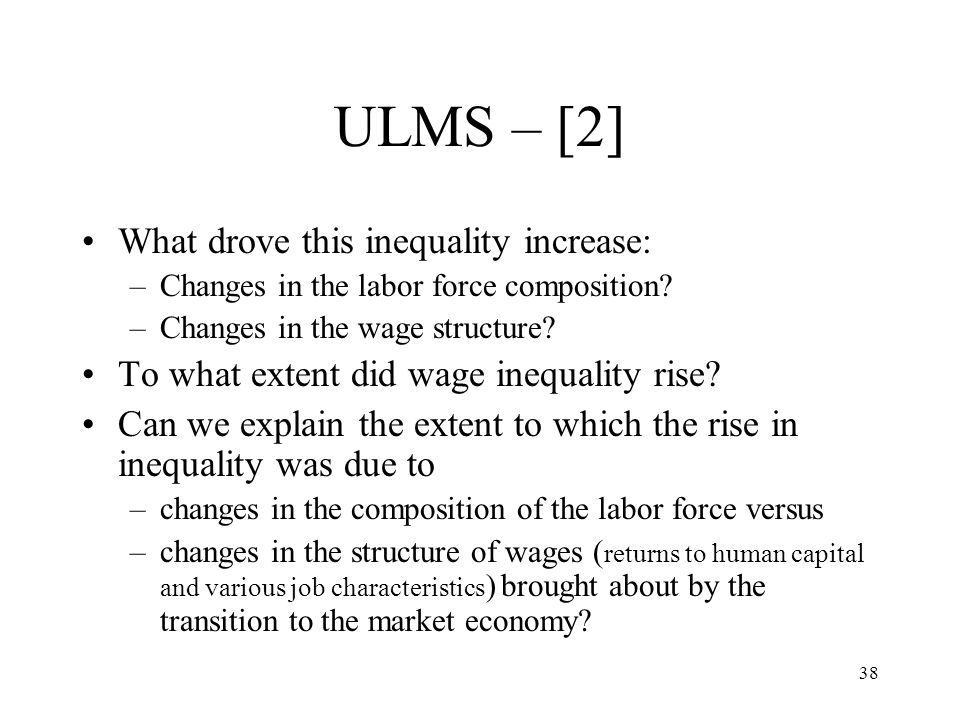 ULMS – [2] What drove this inequality increase: